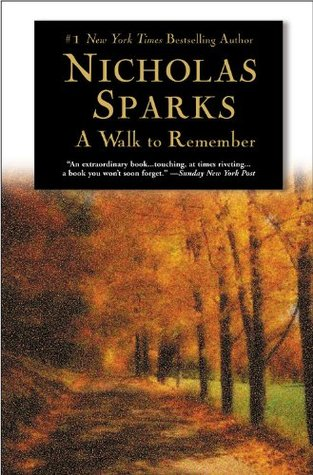 A Walk To Remember by NicholasSparks