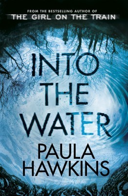 Into The Water by PaulaHawkins