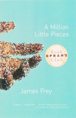 A Million Little Pieces by JamesFrey