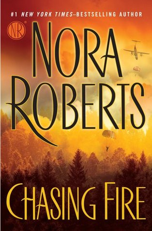 Chasing Fire by NoraRoberts