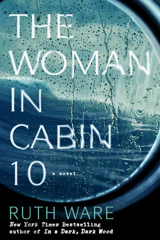 The Woman in Cabin 10 by RuthWare
