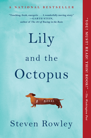 Lily and the Octopus by StevenRowley