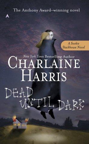 Dead Until Dark by CharlaineHarris