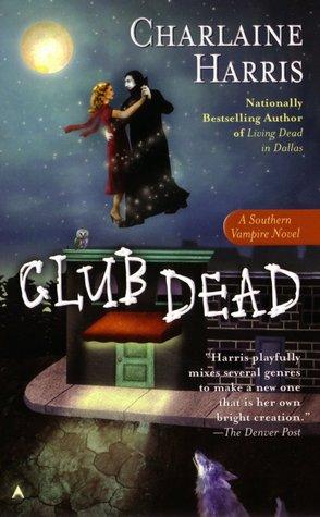 Club Dead by CharlaineHarris