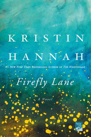 Firefly Lane by KristinHannah