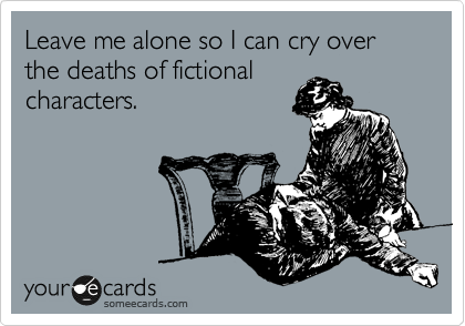 Mourning fictional deaths