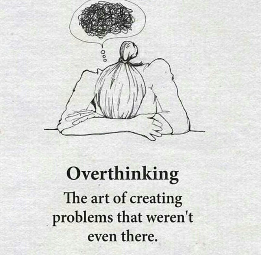 Overthinking 1