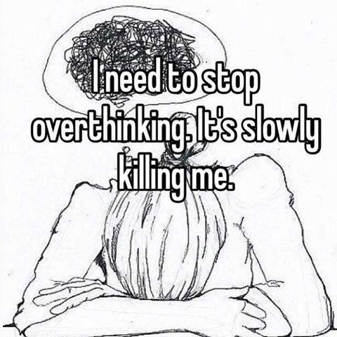 Overthinking 3