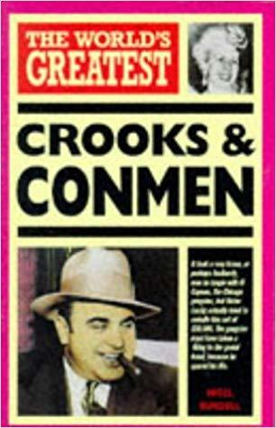 World's Great Crooks and Conmen by Nigel Blundell