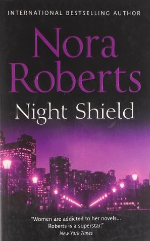 Night Shield by Nora Roberts