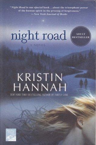 Night Road by KristinHannah