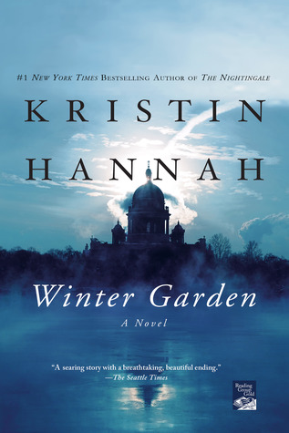 Winter Garden by KristinHannah