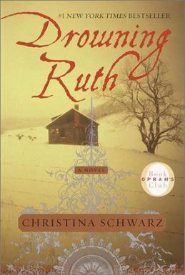 Drowning Ruth by ChristinaSchwarz