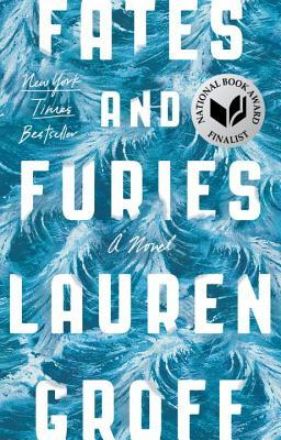 Fates and Furies by LaurenGroff